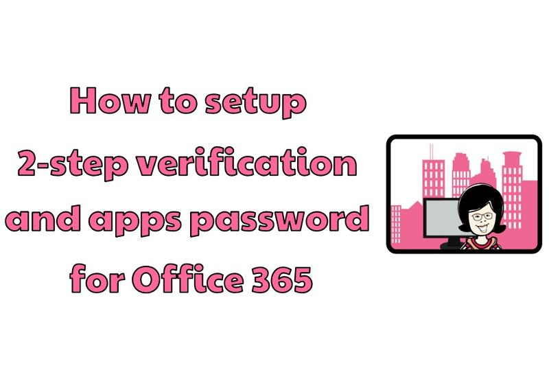 How-To-Setup-Office-365-2-Step-Verif.jpg