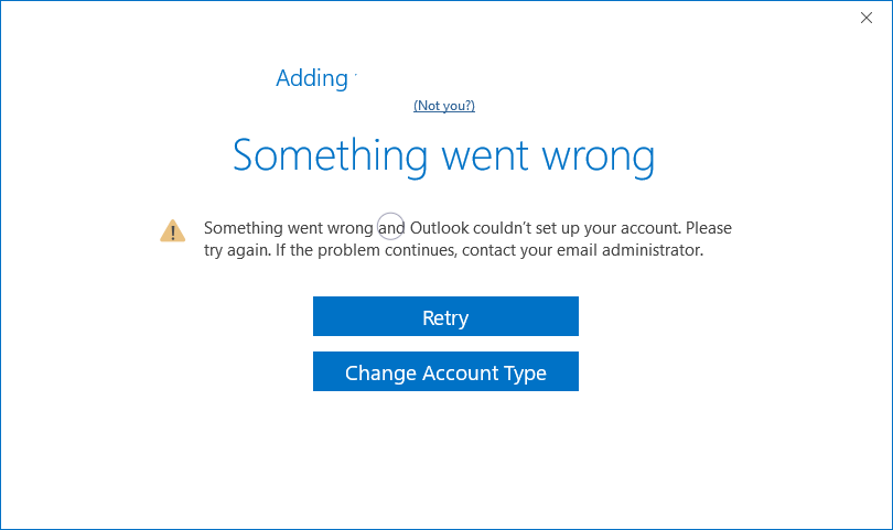 Outlook 2016 - Something went wrong adding account