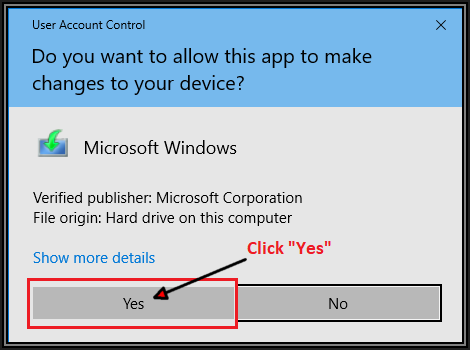Screenshot of User Account Control Box showing click Yes button