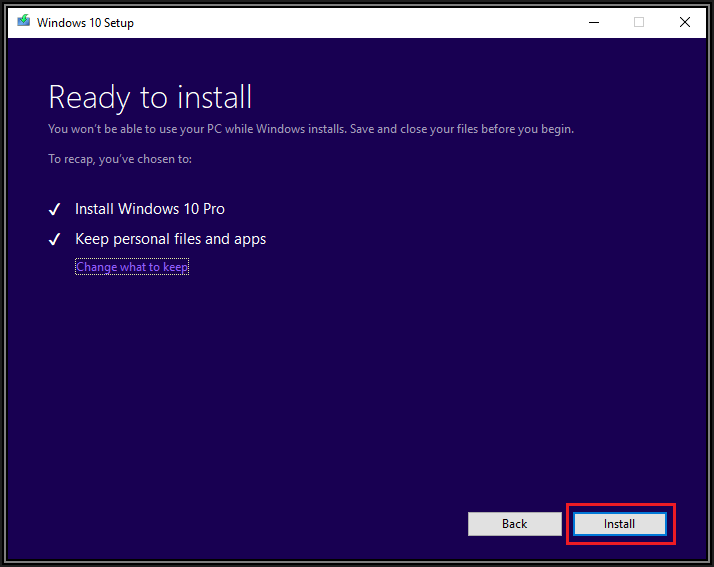 Screenshot of Ready to install box with Install Windows 10 and Keep personal files and apps ticked. Back and Next buttons at bottom right of image.