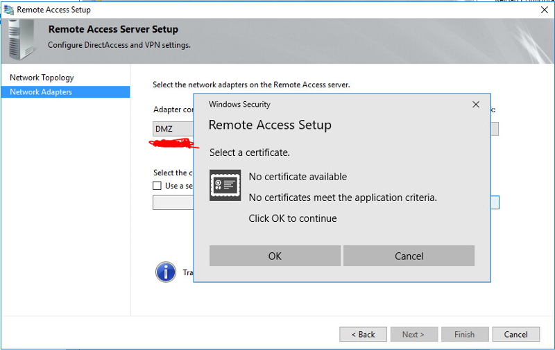 Remote access setup - No cert available.