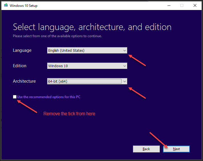Image showing options to Select Language, Edition and Architecture is available for selection. Remove the tick from Use the recommended options for this PC under the scenario that has been described and click the Next button.