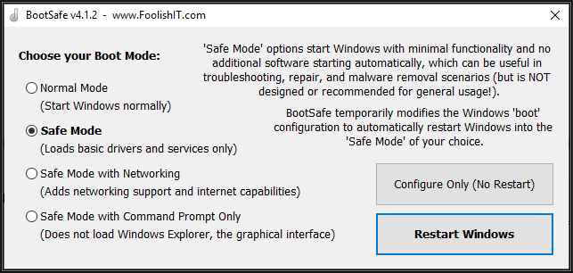 Snapshot of BootSafe Dialogue. Choices include Normal Mode to start Windows normally, Safe Mode, Safe Mode with Networking and Save Mode with Command Prompt Only. Two buttons to select, Configure Only (No Restart) and Restart Windows