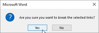 Word: Break Links confirmation